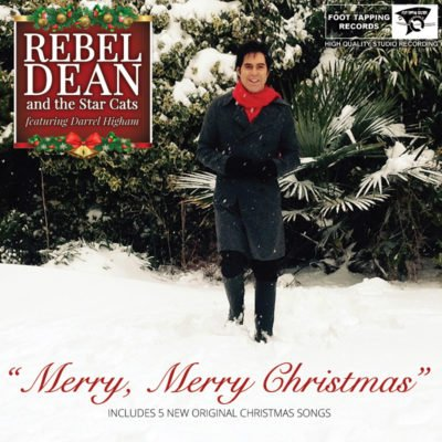 """Rebel Dean and the Star Cats"" Christmas album featuring Darrel Higham!!"